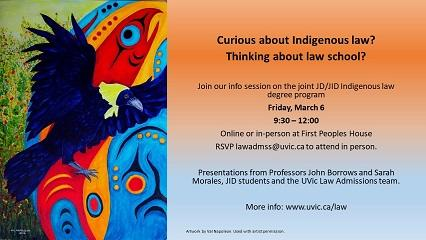 Joint Degree Program in Canadian Common Law and Indigenous Legal Orders (JD/JID).